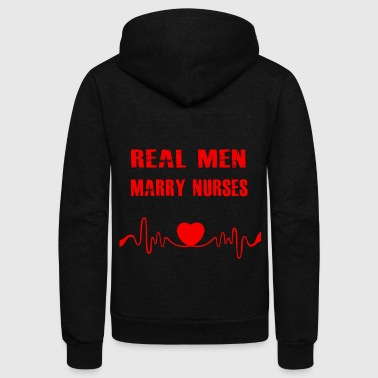 Real Men Marry Nurses T-shirt - Unisex Fleece Zip Hoodie
