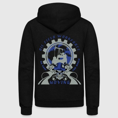 Oil Rig Workforce Keep The World Moving - Unisex Fleece Zip Hoodie