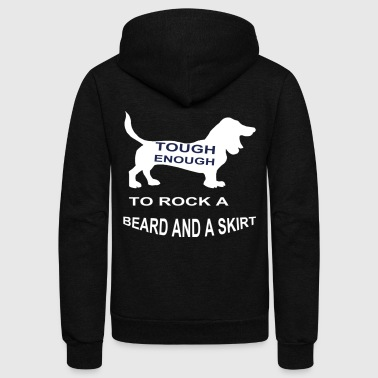 Tough enough to ROCK a BEARD and a SKIRT - Unisex Fleece Zip Hoodie