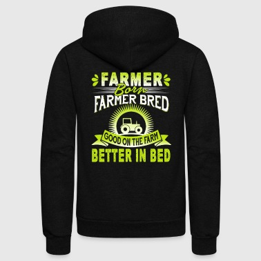 FARMER BORN JUST FARM IT T SHIRT - Unisex Fleece Zip Hoodie