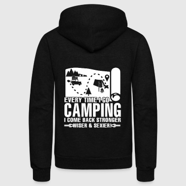 Every Time I Go Camping I Come Back Strong T Shirt - Unisex Fleece Zip Hoodie