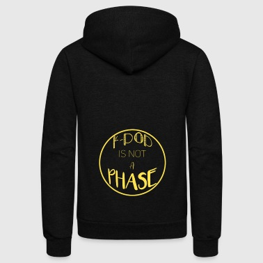 K-Pop Is Not A PHASE - Unisex Fleece Zip Hoodie by American Apparel