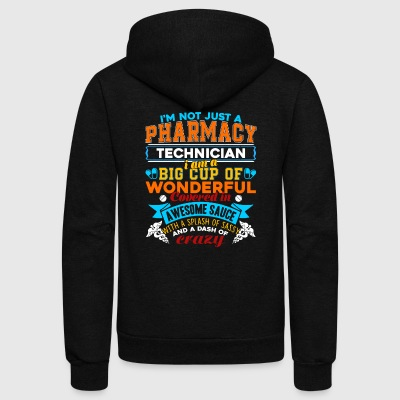 I'm Not Just A Pharmacy Shirt - Unisex Fleece Zip Hoodie by American Apparel