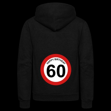 60th birthday - Unisex Fleece Zip Hoodie