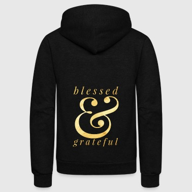 blessed and grateful - Unisex Fleece Zip Hoodie