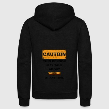 CAUTION GESCHENK HOBBY REDEN LOVE Tai chi - Unisex Fleece Zip Hoodie