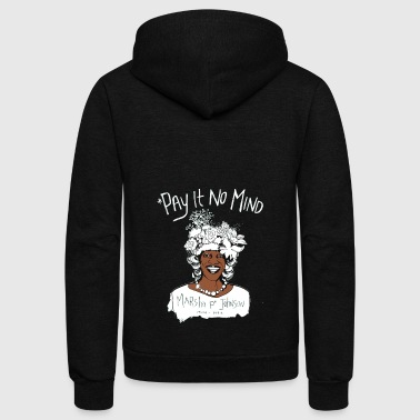 Pay It No Mind - Unisex Fleece Zip Hoodie