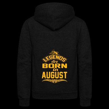LEGENDS ARE BORN IN AUGUST AUGUST LEGENDS QUOTE SH - Unisex Fleece Zip Hoodie