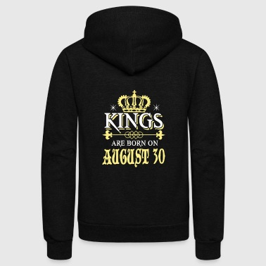 Kings are born on AUGUST 30 - Unisex Fleece Zip Hoodie