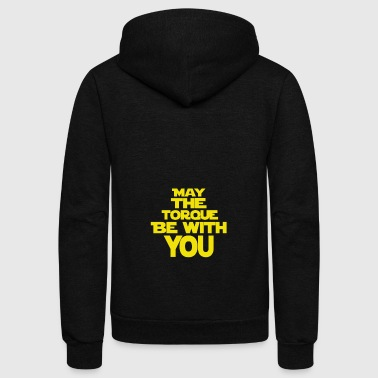 May The Torque Be With You - Unisex Fleece Zip Hoodie by American Apparel