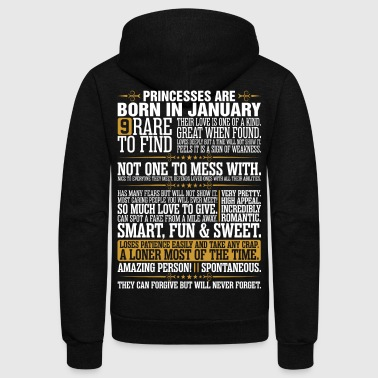 9 Rare To Find Princesses Are Born In January - Unisex Fleece Zip Hoodie