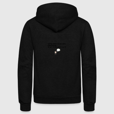 When you thought you had a couple hundred dollars - Unisex Fleece Zip Hoodie