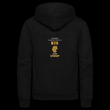 Never underestimate a man from Germany! - Unisex Fleece Zip Hoodie