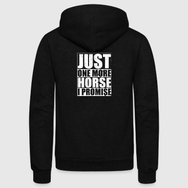 Just One More Horse - Unisex Fleece Zip Hoodie by American Apparel