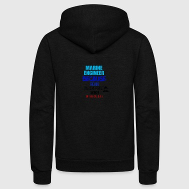Marine Engineer - Unisex Fleece Zip Hoodie