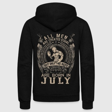 All men the best are born in July - Unisex Fleece Zip Hoodie