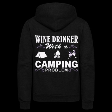 Wine drinker with a Camping problem - Unisex Fleece Zip Hoodie