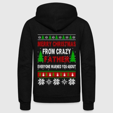 Merry Christmas From Crazy Father - Unisex Fleece Zip Hoodie