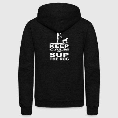 KEEP CALM and SUP the DOG - Women Edition - white - Unisex Fleece Zip Hoodie by American Apparel