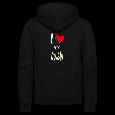 I love my COUSIN - Unisex Fleece Zip Hoodie
