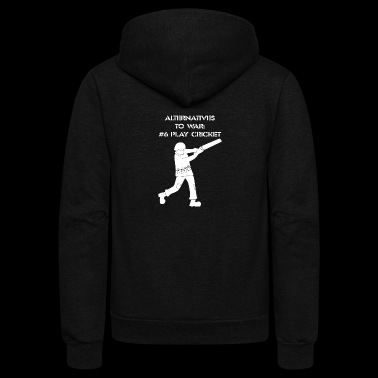 Alternatives To War Play Cricket Batting Anti War - Unisex Fleece Zip Hoodie