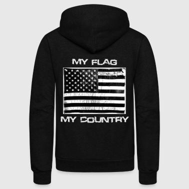 My Flag My Country Patriotic American Flag Shirt - Unisex Fleece Zip Hoodie