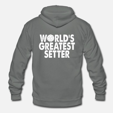 Volleyball Setter World's Greatest Setter, Volleyball Gift - Unisex Fleece Zip Hoodie