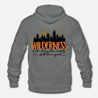Luxury Wilderness is not a luxury - Unisex Fleece Zip Hoodie