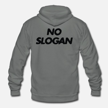 Slogan No Slogan - Unisex Fleece Zip Hoodie