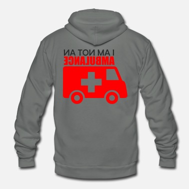 Ambulance Not an Ambulance - Unisex Fleece Zip Hoodie