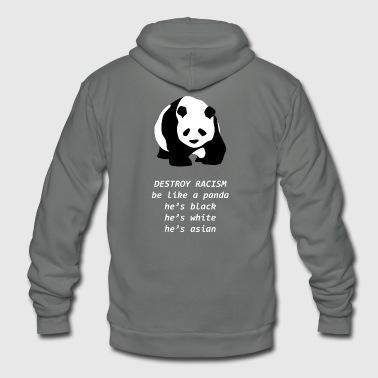 Panda Destroy Racism Funny Against - Unisex Fleece Zip Hoodie