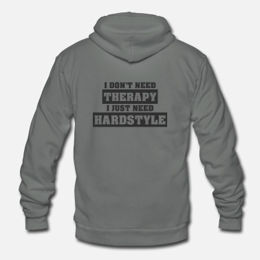 Hardstyle I just need Hardstyle | Hardstyle Merchandise - Unisex Fleece Zip Hoodie