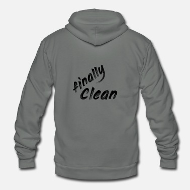 Clean What It Is finally clean - Unisex Fleece Zip Hoodie