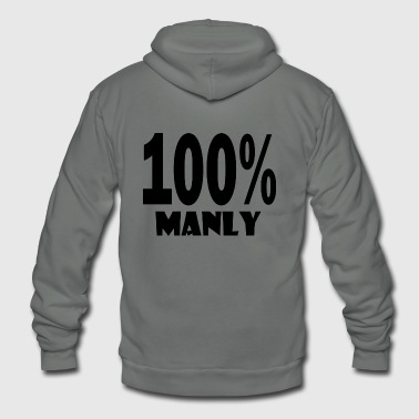 100 manly - Unisex Fleece Zip Hoodie