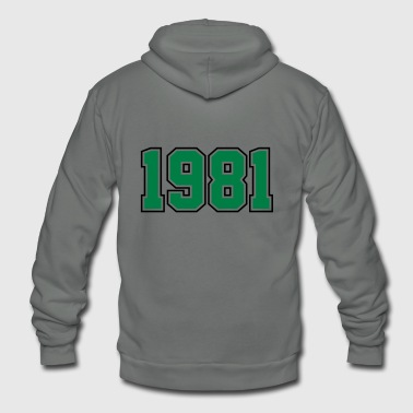 1981 | Year of Birth | Birth Year | Birthday - Unisex Fleece Zip Hoodie