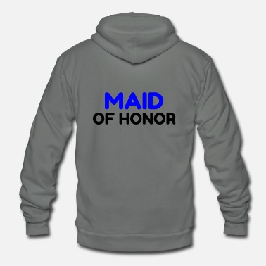 Maid Of Honor MAID OF HONOR - Unisex Fleece Zip Hoodie