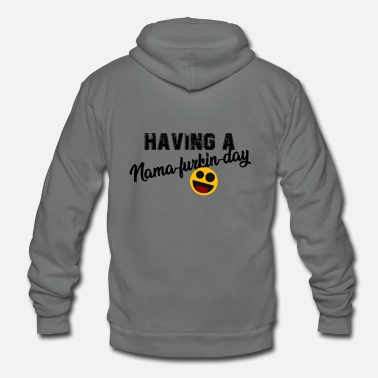 Having A Nama-furken-day - Unisex Fleece Zip Hoodie