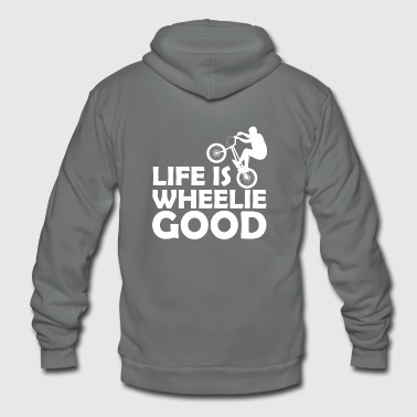 Life Is Wheelie Good Bikers - Unisex Fleece Zip Hoodie