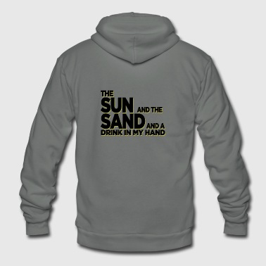 +++ Funny Shirt: The Sun and the Sand... - Unisex Fleece Zip Hoodie