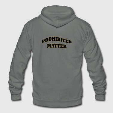 Prohibited Matter Shirts and Pins - Unisex Fleece Zip Hoodie
