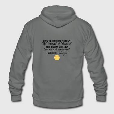 How british people say lift instead of elevator - Unisex Fleece Zip Hoodie