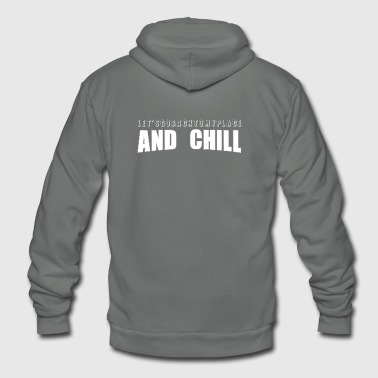 And chill - Unisex Fleece Zip Hoodie