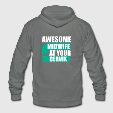Midwife Awesome midwife at your cervix - Unisex Fleece Zip Hoodie