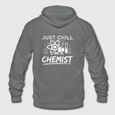 Funny Chemistry Chemist Shirt Just Chill - Unisex Fleece Zip Hoodie