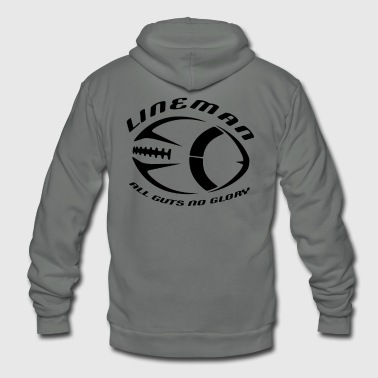 Lineman - All Guts No Glory - Offensive & Defensive Lineman - Unisex Fleece Zip Hoodie