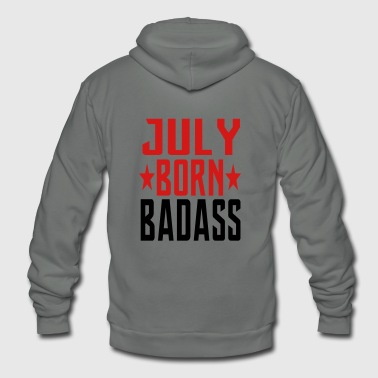 JULY BORN BADASS BORN IN JULY - Unisex Fleece Zip Hoodie