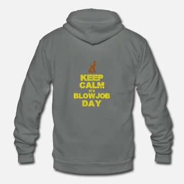 Job Keep Calm Blow Job Day - Unisex Fleece Zip Hoodie