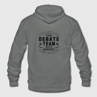 Debate Team Funny Debater Debating School Shirt - Unisex Fleece Zip Hoodie