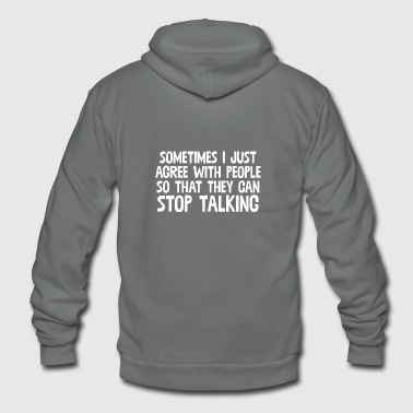 Shameless Sometimes I Just Agree With People - Unisex Fleece Zip Hoodie