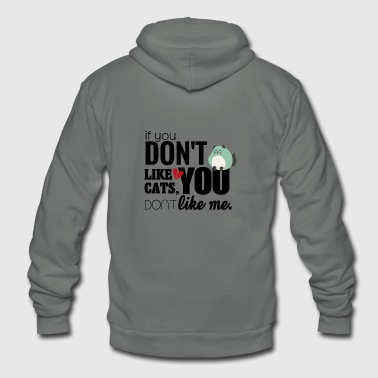 Cat mom If you don't like cats you don't like me - Unisex Fleece Zip Hoodie
